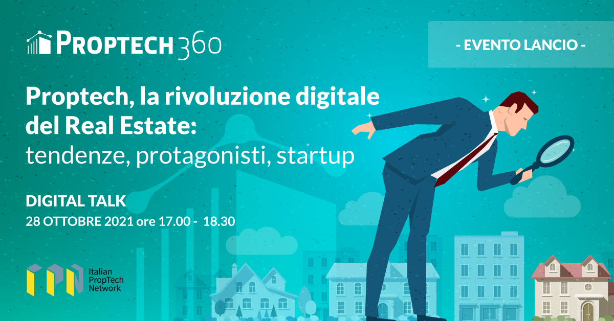 Digitale e Real Estate: la rivoluzione del Proptech. A che punto siamo? Tendenze, protagonisti, startup (en translation)
